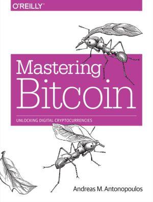 andreas antonopoulos mastering bitcoin kniha